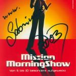 Sabrina als Moderatorin der Mission Morningshow (2001)
