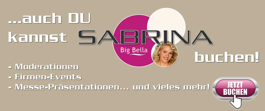 Auch Du kannst Sabrina buchen
